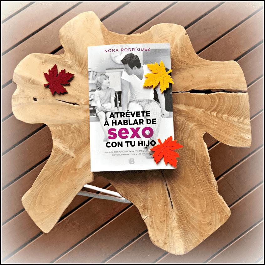 """Alt_portada del libro""""Atrévete a hablar de sexo con tu hijo"""", ediciones B"""