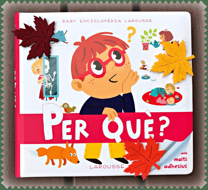 """Alt_portada de la Baby Enciclopedia de Larousse """"Per què?"""""""